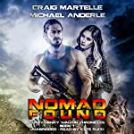 Nomad Found: Terry Henry Walton Chronicles, Book 1 | Craig Martelle,Michael Anderle