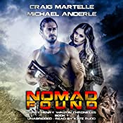 Nomad Found: Terry Henry Walton Chronicles, Book 1 | Craig Martelle, Michael Anderle
