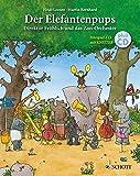 Der Elefantenpups: Direktor Fröhlich und das Zoo-Orchester. Ausgabe mit CD.