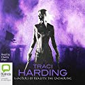 Masters of Reality: The Ancient Future, Book 3: The Gathering Audiobook by Traci Harding Narrated by Edwina Wren