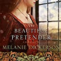 The Beautiful Pretender Audiobook by Melanie Dickerson Narrated by Jude Mason