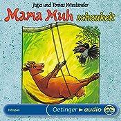 Mama Muh schaukelt | Jujja Wieslander, Tomas Wieslander