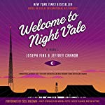 Welcome to Night Vale: A Novel | Joseph Fink,Jeffrey Cranor