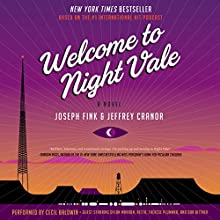 Welcome to Night Vale: A Novel Audiobook by Joseph Fink, Jeffrey Cranor Narrated by Cecil Baldwin, Dylan Marron,  Retta, Thérèse Plummer, Dan Bittner