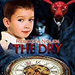 The Dry | Rebecca Nolen