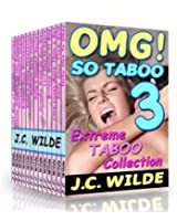 OMG! So Taboo 3!: Extreme Taboo Collection (OMG! So Taboo! Boxed)