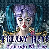 Freaky Days: A Mystic Caravan Mystery, Book 1