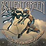 Inevitable Collapse In The Presence Of Conviction by Soilent Green (2008-04-15)