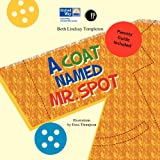 img - for A Coat Named Mr. Spot book / textbook / text book