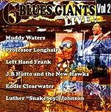 echange, troc Compilation, Luther Johnson - 6 Blues Giants Live ! /Vol.2