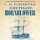 Lieutenant Hornblower Hörbuch von C. S. Forester Gesprochen von: Christian Rodska