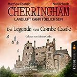 Die Legende von Combe Castle (Cherrin...