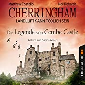 Die Legende von Combe Castle (Cherringham - Landluft kann tödlich sein 14) | Neil Richards, Matthew Costello