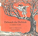 Deborah the dybbuk: Ghost story (0823403157) by Hirsh, Marilyn