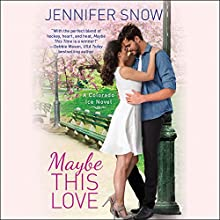 Maybe This Love Audiobook by Jennifer Snow Narrated by Jennywren Walker