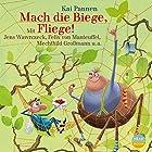 Mach die Biege, Fliege! (Bisy und Karl-Heinz 2) Hörbuch von Kai Pannen Gesprochen von: Jens Wawrczeck, Felix von Manteuffel, Mechthild Großmann
