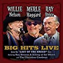 Willie Merle & Ray: Big Hits Live From The Last [Audio CD]<br>$458.00