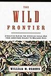 The Wild Frontier: Atrocities During...