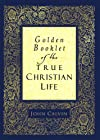 Golden Booklet of the True Christian Life Devotional Classic (Summit Books)