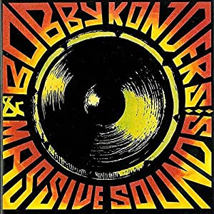 Bobby Konders And Massive Sounds