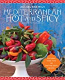 img - for Mediterranean Hot and Spicy book / textbook / text book