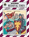 img - for Medieval Times Thematic Unit (Thematic Units Ser) book / textbook / text book