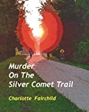 img - for Murder On The Silver Comet Trail book / textbook / text book
