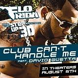 Club Can't Handle Me (w/ Da... - Flo-Rida