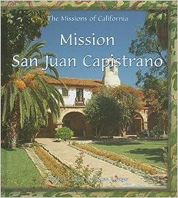 Mission San Juan Capistrano (Missions of California