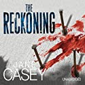 The Reckoning (       UNABRIDGED) by Jane Casey Narrated by Caroline Lennon