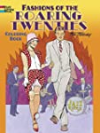 Fashions of the Roaring Twenties Colo...