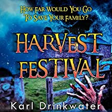 Harvest Festival Audiobook by Karl Drinkwater Narrated by R J Alldred