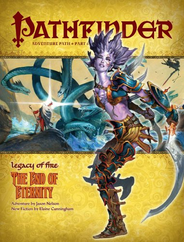 Pathfinder Adventure Path: Legacy of Fire #4 - The End of Eternity