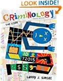 Criminology: The Core, 4th Edition (Available Titles CengageNOW)