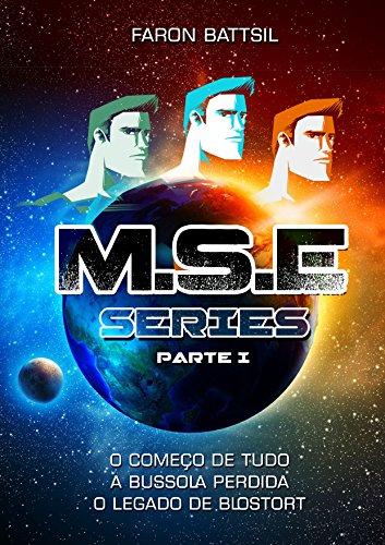 mse-o-comeco-de-tudo-a-bussola-perdida-o-legado-de-blostort-the-mse-series-livro-1-portuguese-editio