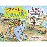 Sikulu & Harambe by the Zambezi River: An African version of the Good Samaritan Story ~ Kunle Oguneye