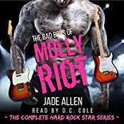 The Bad Boys of Molly Riot: The Complete Hard Rock Star Series | Jade Allen
