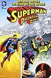 Superman: Phantom Zone