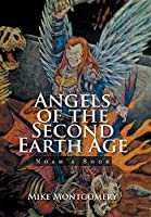 Angels of the Second Earth Age: Noah's Book