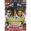 DEAD OR ALIVE FINAL [DVD]