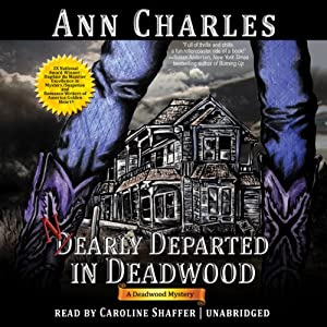 Nearly Departed in Deadwood: Deadwood Mystery, Book 1 | [Ann Charles]