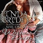 Mail Order Bride - Westward Destiny: Montana Mail Order Brides, Book 4   Linda Bridey