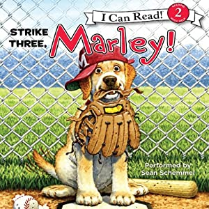 Marley: Strike Three, Marley! | [John Grogan, Richard Cowdrey]
