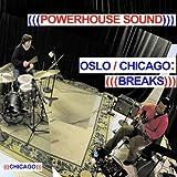 Oslo/Chicago: Breaks