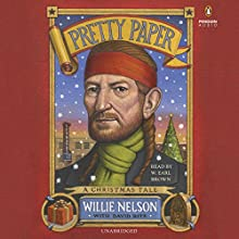 Pretty Paper Audiobook by Willie Nelson Narrated by W. Brown, David Ritz