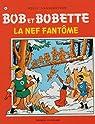 Bob et Bobette, tome 141 : La nef fantôme