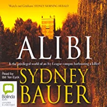 Alibi (       UNABRIDGED) by Sydney Bauer Narrated by Bill Ten Eyck
