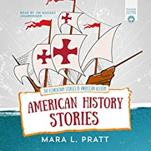 American History Stories: 200 Elementary Stories of American History Audiobook by Mara L. Pratt Narrated by Jim Hodges