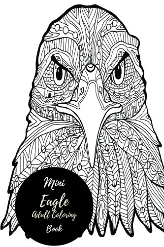 mini-eagles-adult-coloring-book-travel-to-go-small-portable-stress-relieving-relaxing-coloring-book-