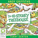 The 65-Storey Treehouse Audiobook by Andy Griffiths Narrated by Stig Wemyss
